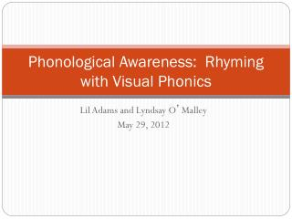 Phonological Awareness:  Rhyming with Visual Phonics