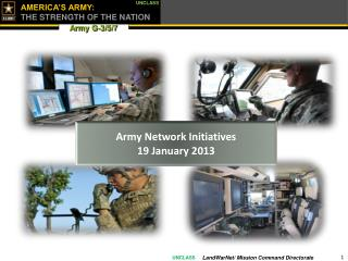 Army Network Initiatives 19 January 2013
