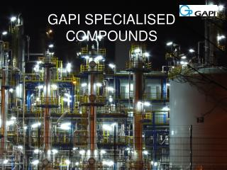 GAPI SPECIALISED COMPOUNDS
