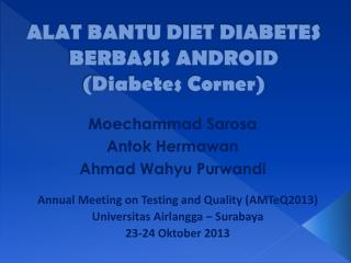 ALAT BANTU DIET DIABETES BERBASIS ANDROID (Diabetes Corner)