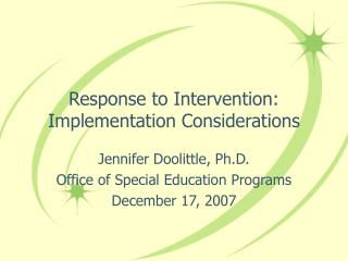 Response to Intervention: Implementation Considerations