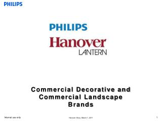Commercial Decorative and Commercial  Landscape Brands