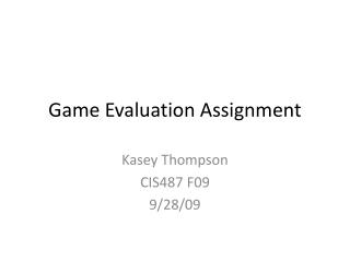 Game Evaluation Assignment