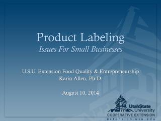 Product Labeling Issues For Small Businesses