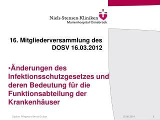 16. Mitgliederversammlung des DOSV 16.03.2012