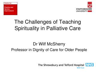 The Challenges of Teaching Spirituality in Palliative Care
