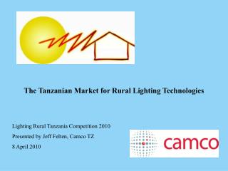 The Tanzanian Market for Rural Lighting Technologies
