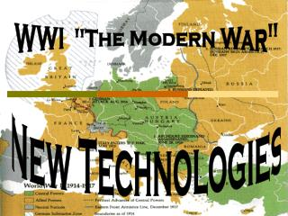 "WWI  ""The Modern War"""