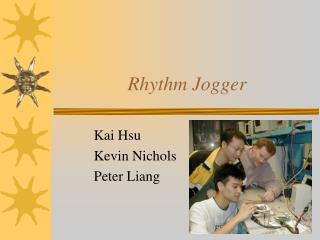 Rhythm Jogger