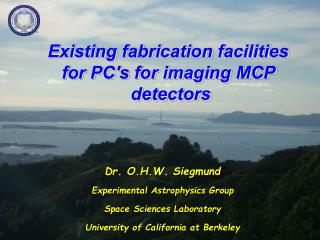 Existing fabrication facilities  for PCs for imaging MCP  detectors