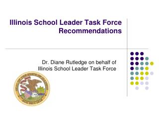 Illinois School Leader Task Force Recommendations