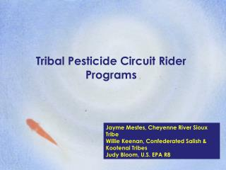 Tribal Pesticide Circuit Rider Programs