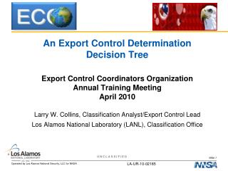 An Export Control Determination Decision Tree Export Control Coordinators Organization