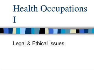 Health Occupations I