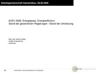 Arbeitsgemeinschaft Industriebau: 08.06.2006