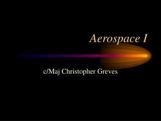 Aerospace I