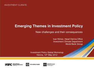 Emerging Themes in Investment Policy