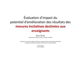 Deon  Filmer Development Research Group, La  Banque mondiale