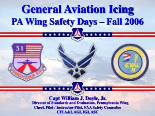 General Aviation Icing PA Wing Safety Days – Fall 2006