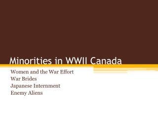 Minorities in WWII Canada