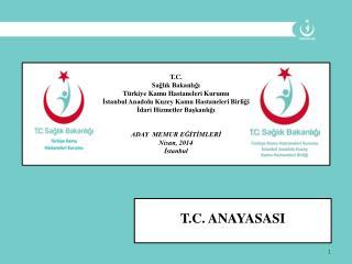 T.C. Sağlık Bakanlığı Türkiye Kamu Hastaneleri Kurumu
