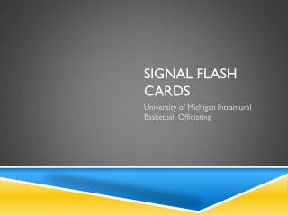 Signal Flash Cards
