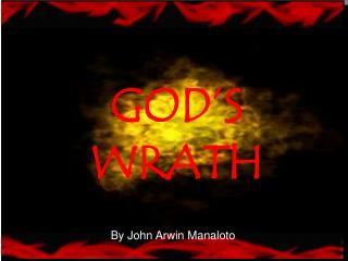 GOD�S WRATH