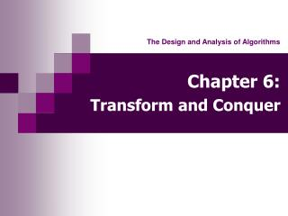 Chapter 6: Transform and Conquer