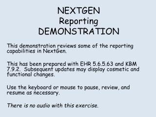 NEXTGEN Reporting DEMONSTRATION