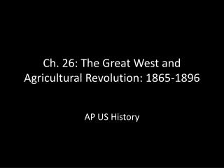 Agricultural Revolution  1865-1896