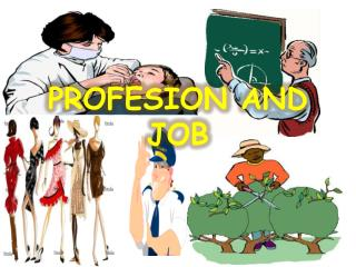 PROFESION  AND  JOB