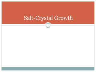 Salt-Crystal Growth