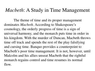 Macbeth : A Study in Time Management
