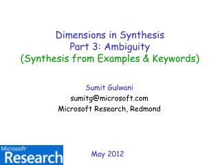 Dimensions in Synthesis Part 3: Ambiguity (Synthesis from Examples & Keywords)