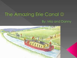 The Amazing Erie Canal  