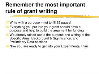 Remember the most important rule of grant writing
