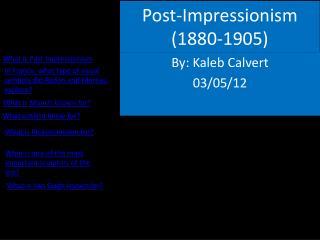 Post-Impressionism (1880-1905)