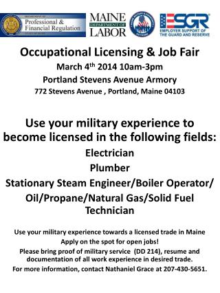 Occupational Licensing & Job Fair March 4 th  2014  10am-3pm Portland Stevens Avenue Armory