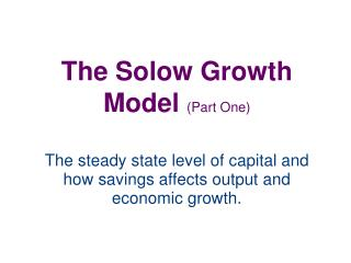 The Solow Growth Model Part One