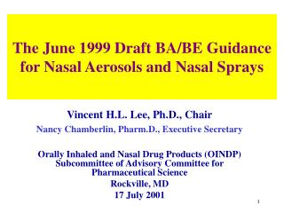 The June 1999 Draft BA/BE Guidance for Nasal Aerosols and Nasal Sprays