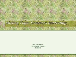 Making Topic Sentences Interesting