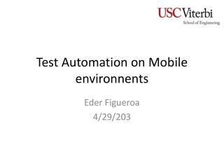Test Automation on Mobile  environnents