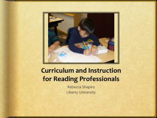 Curriculum and Instruction for Reading Professionals