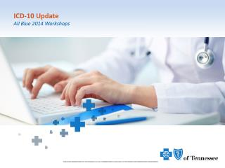 ICD-10 Update All Blue 2014 Workshops