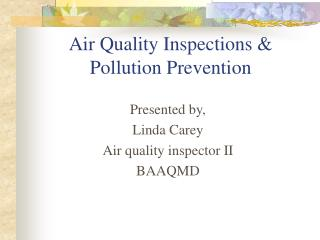 Air Quality Inspections & Pollution Prevention