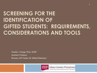 Screening for the Identification of  Gifted Students:  Requirements, Considerations and Tools