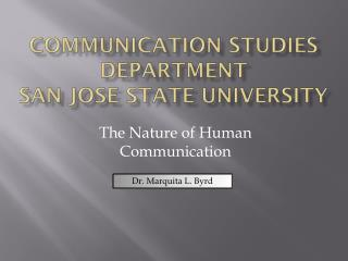 Communication Studies Department  San Jose State University