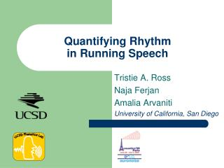 Quantifying Rhythm  in Running Speech