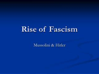Rise of Fascism