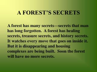 A FOREST'S SECRETS